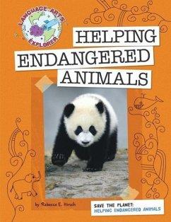 Save the Planet: Helping Endangered Animals - Hirsch Rebecca Eileen
