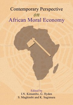 9789976604658 - Herausgeber: Hyden, G. Maghimbi, S. Kimambo, I. N.: Contemporary Perspectives on African Moral Economy - Book