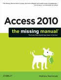 Access 2010: The Missing Manual