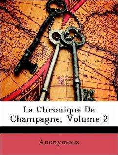 La Chronique De Champagne, Volume 2