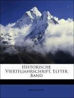 Historische Vierteljahrschrift, Elfter Band