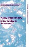 X-Ray Polarimetry: A New Window in Astrophysics