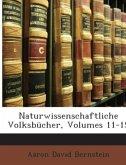 Naturwissenschaftliche Volksbücher, Volumes 11-15