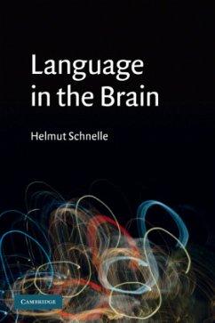 Language in the Brain - Schnelle, Helmut