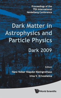 Dark Matter in Astrophysics and Particle Physics - Proceedings of the 7th International Heidelberg Conference on Dark 2009