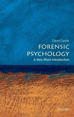 Forensic Psychology: A Very Short Introduction - Canter, David V.