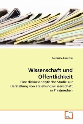 Wissenschaft und Öffentlichkeit - Ludewig, Katharina