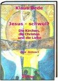 Jesus - schwul?