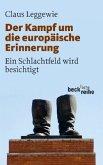 Der Kampf um die europäische Erinnerung