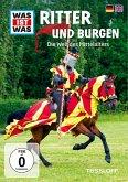 Was ist was: Ritter und Burgen - Die Welt des Mittelalters