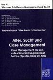Alter, Sucht und Case Management
