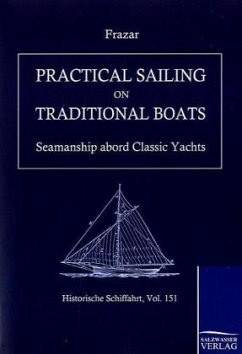Practical Sailing on Traditional Boats - Douglas, Frazer