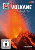 Was ist was: Vulkane - Feuer aus der Tiefe
