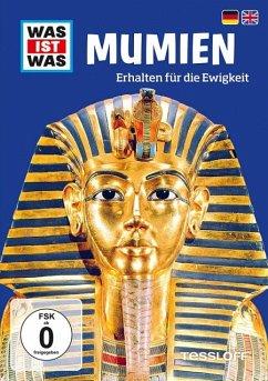 Was ist was: Mumien - Erhalten für die Ewigkeit