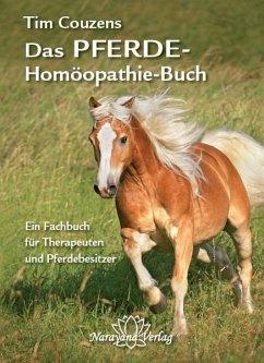 Das Pferde-Homöopathie-Buch - Couzens, Tim