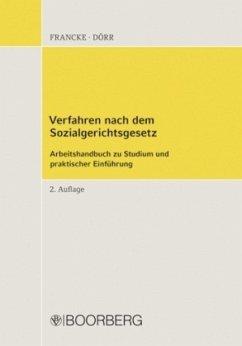 Verfahren nach dem Sozialgerichtsgesetz - Francke, Konrad; Dörr, Gernot