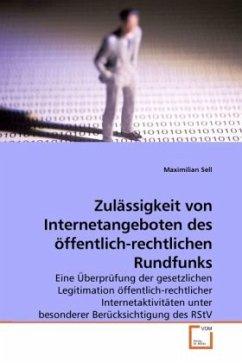Zulässigkeit von Internetangeboten des öffentlich-rechtlichen Rundfunks