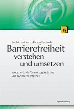 Barrierefreiheit verstehen und umsetzen - Hellbusch, Jan E.; Probiesch, Kerstin