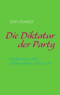 Die Diktatur der Party