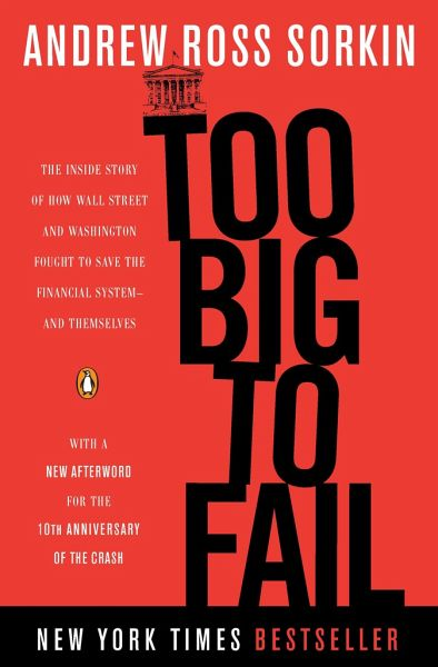 Too Big to Fail - Sorkin, Andrew Ross
