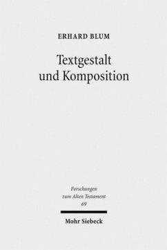 Textgestalt und Komposition - Blum, Erhard