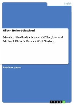 Maurice Shadbolt's Season Of The Jew and Michael Blake's Dances With Wolves