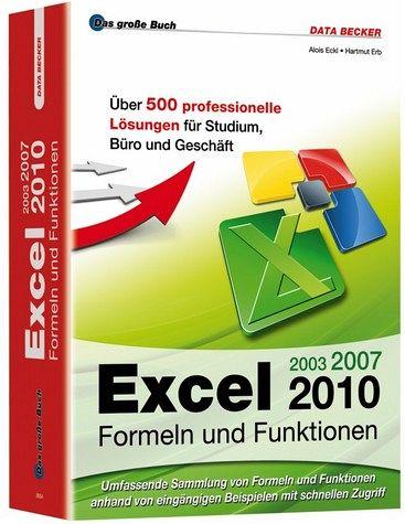 Excel 2010 Formeln und Funktionen - Eckl, Alois; Erb, Hartmut