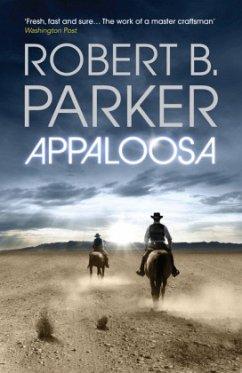 Appaloosa - Parker, Robert B.