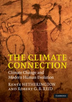 The Climate Connection: Climate Change and Modern Human Evolution - Hetherington, Renée; Reid, Robert G. B.