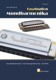 Faszination Mundharmonika, für diatonische Mundharmonikas, m. Audio-CD