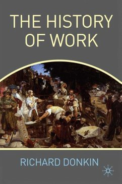 The History of Work - Donkin, R.