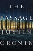 The Passage: A Novel (Book One of the Passage Trilogy)