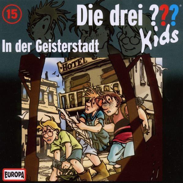 in der geisterstadt die drei fragezeichen kids cd von die drei kids auf audio cd. Black Bedroom Furniture Sets. Home Design Ideas