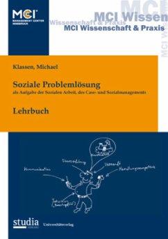 Soziale Problemlösung als Aufgabe der Sozialen ...