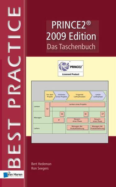 PRINCE2® 2009 Edition - Das Taschenbuch - Hedeman, Bert; Seegers, Ron
