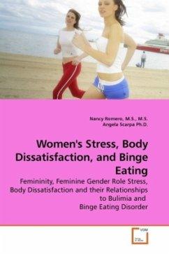 Women's Stress, Body Dissatisfaction, and Binge Eating - Romero, M.S., M.S., Nancy; Scarpa, Angela