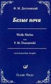 Belye noci / Weiße Nächte