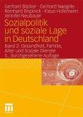 Gesundheit, Familie, Alter und Soziale Dienste / Sozialpolitik und soziale Lage in Deutschland Bd.2