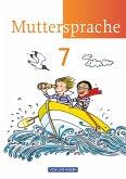 Muttersprache 7. Schuljahr. Schülerbuch. Östliche Bundesländer und Berlin