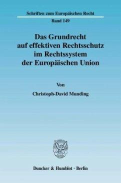 Das Grundrecht auf effektiven Rechtsschutz im R...