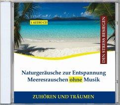 Naturgeräusche Zur Entspannung-Meeresrauschen - Verlag Thomas Rettenmaier