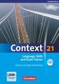 Context 21. Language, Skills and Exam Trainer - Klausur- und Abiturvorbereitung. Workbook. Nord (Bremen, Hamburg, Niedersachsen, Schleswig-Holstein)