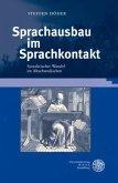 Sprachausbau im Sprachkontakt