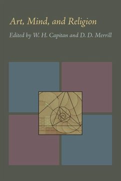 Art, Mind, and Religion: Proceedings of the 1965 Oberlin Colloquium in Philosophy - Merrill, Capitan &