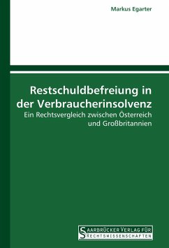 Restschuldbefreiung in der Verbraucherinsolvenz - Egarter, Markus