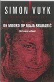 De moord op Maja Bradaric / druk 1