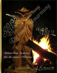 HUGS - Die innere Umarmung II - Schmidt, Gerhard