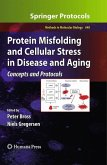 Protein Misfolding and Cellular Stress in Disease and Aging