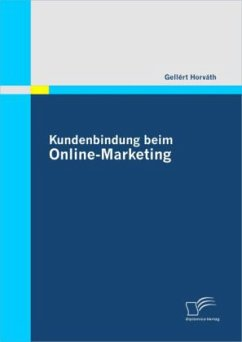 Kundenbindung beim Online-Marketing - Horváth, Gellért