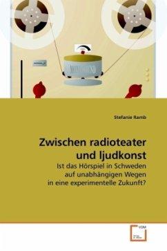 Zwischen radioteater und ljudkonst